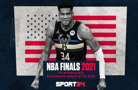 Ιστορική στιγμή για το SPORT24 στους NBA Finals: Το μοναδικό ελληνικό ΜΜΕ στο Φοίνιξ και το Μιλγουόκι