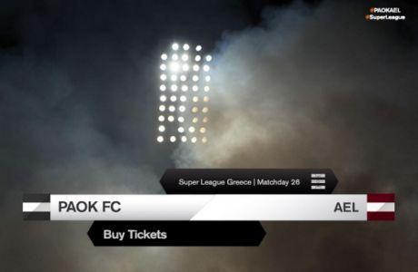Τα εισιτήρια του ΠΑΟΚ - ΑΕΛ