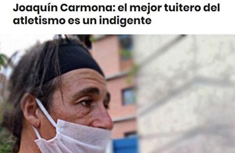 O Χοακίν Καρμόνα εντοπίστηκε από δημοσιογράφο της ισπανικής Sport, που προσπάθησε να μάθει γιατί σταμάτησαν τα posts του εκ των πιο διάσημων λογαριασμών στίβου στο Twitter, εν καιρώ lockdown.