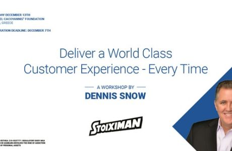 StoiximanPresents: 'Deliver a World Class Customer Experience – Every Time'