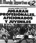 """Εξώφυλλο της Mundo Deportivo: """"Ασυνήθιστη αγωνιστική στη Λίγκα. Θα παίξουν επαγγελματίες, φίλαθλοι και Νέοι"""" (11/4/1982)"""