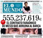 """Το πρωτοσέλιδο της El Mundo στις 31 Ιανουαρίου με τίτλο: """"Το φαραωνικό συμβόλαιο του Μέσι που χρεοκοπεί την Μπαρτσελόνα""""."""