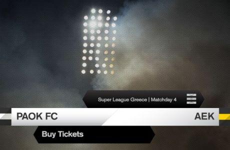 Τα εισιτήρια του ΠΑΟΚ-ΑΕΚ